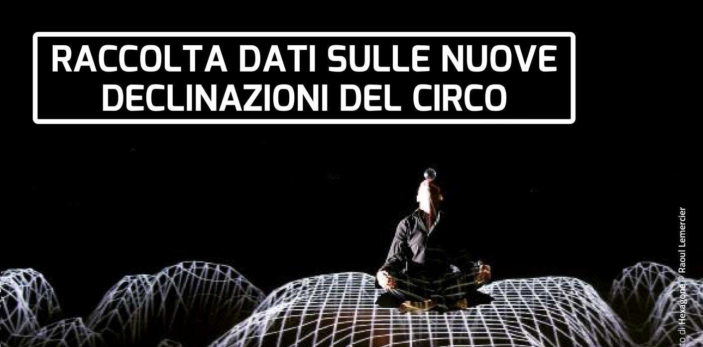 a cura di Progetto Quinta Parete e Censimento Circo Italia