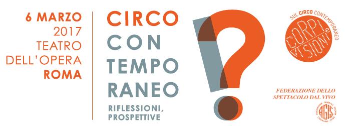Circo Contemporaneo, riflessioni e prospettive